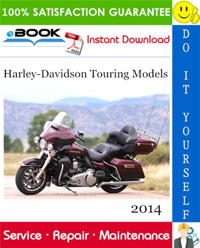 2014 Harley Davidson Touring Models Motorcycle Service Repair Manual Harley Davidson Touring Motorcycle Model Harley Davidson