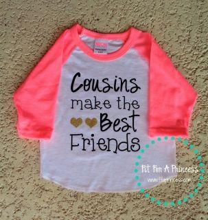 a99bd3e7e725 Cousins make the best friends baseball shirt by Fit For A Princess. Shop  online at www.ffaprincess.com.