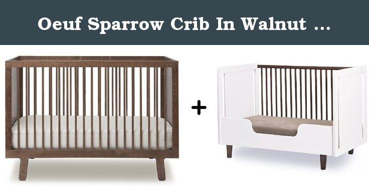 oeuf sparrow crib recall review grey in walnut conversion kit cribs