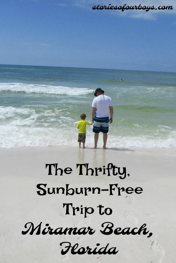 The Thrifty And Sunburn Free Trip To Miramar Beach Miramar Beach