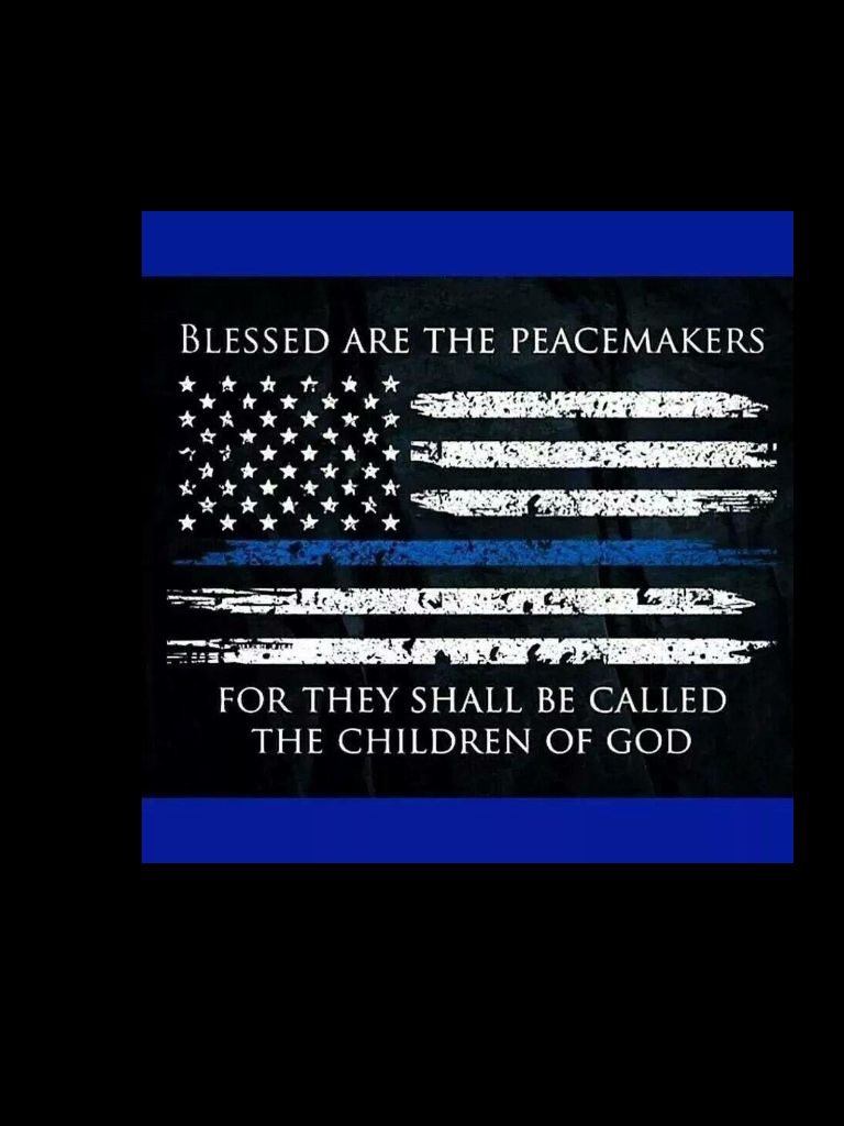 Peacemaker Quotes Peacemakers  Police Thin Blue Line  Pinterest