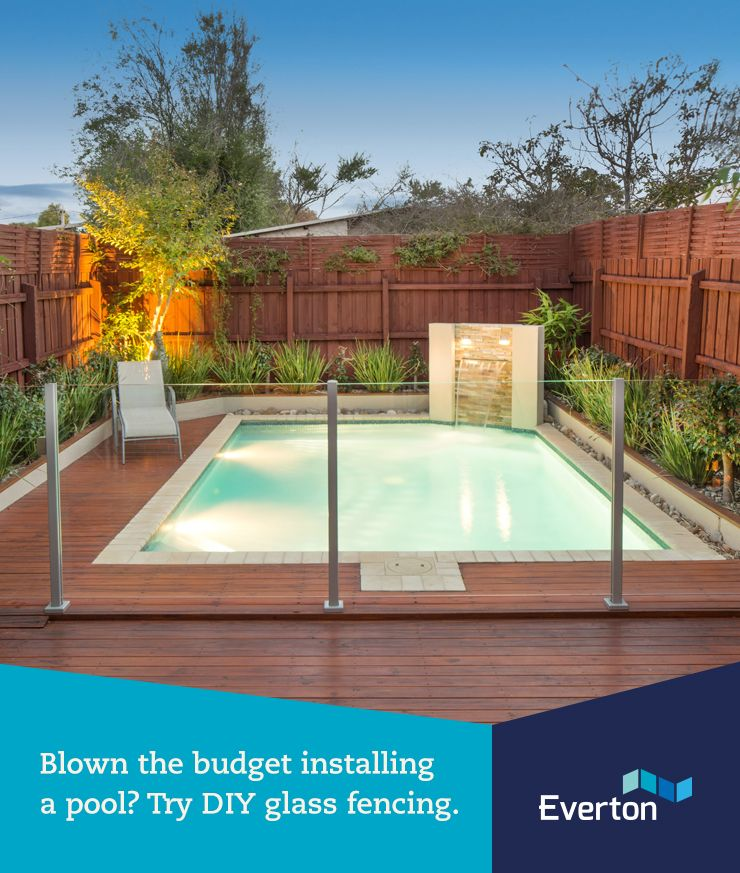 Blown The Budget Installing A Pool Save Money With Diy Glass