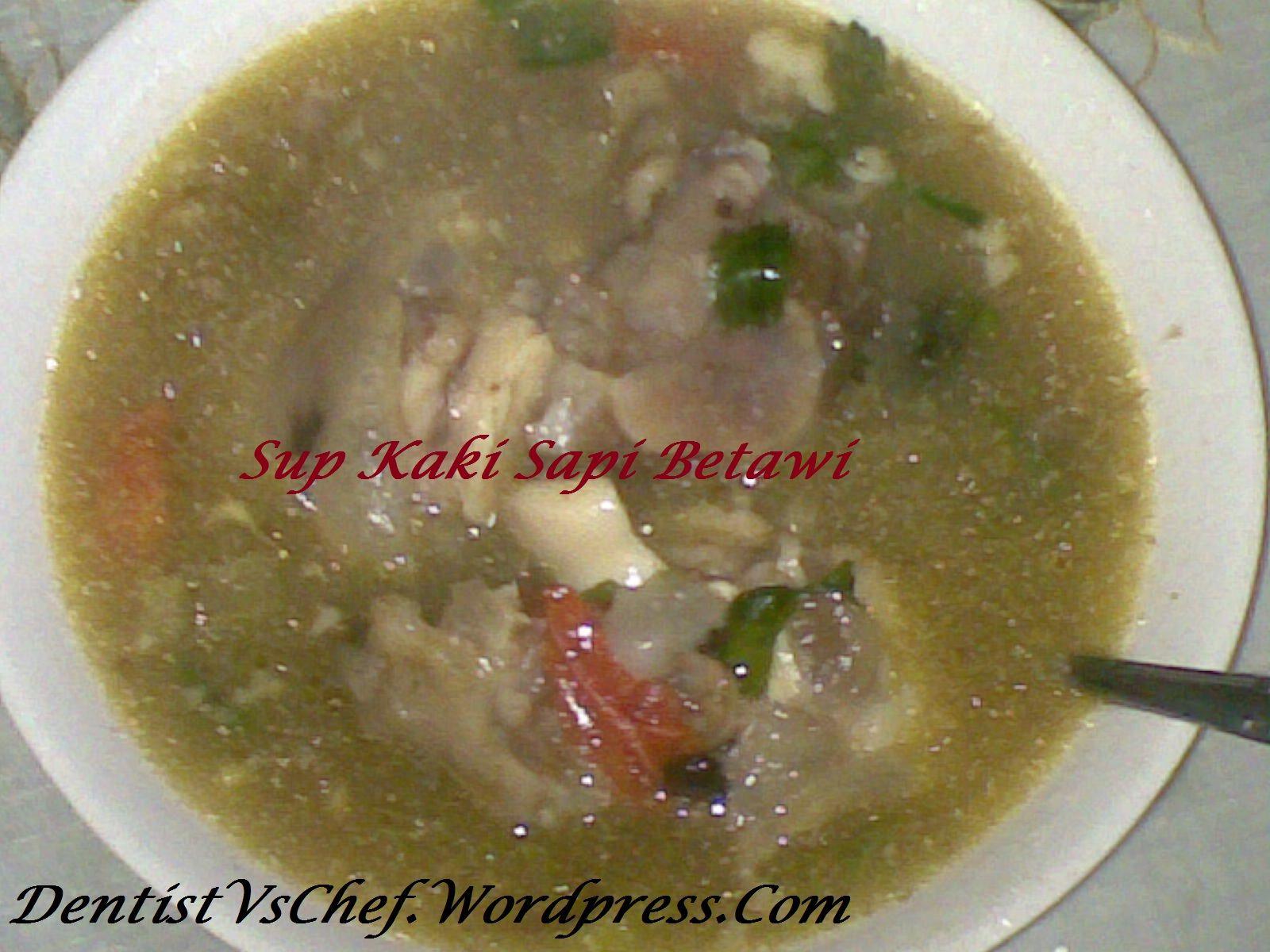 Resep Sop Kaki Sapi Khas Betawi Ala Dentist Chef Resep Makanan Makanan Sapi