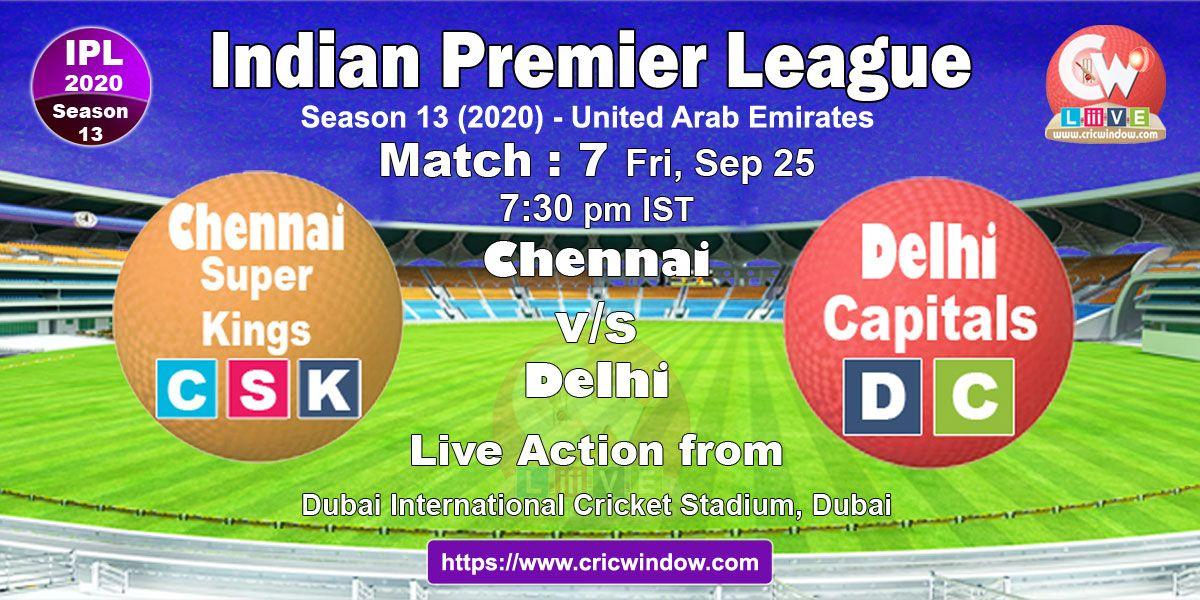 IPL Chennai vs Delhi live previews in 2020 Ipl, Live