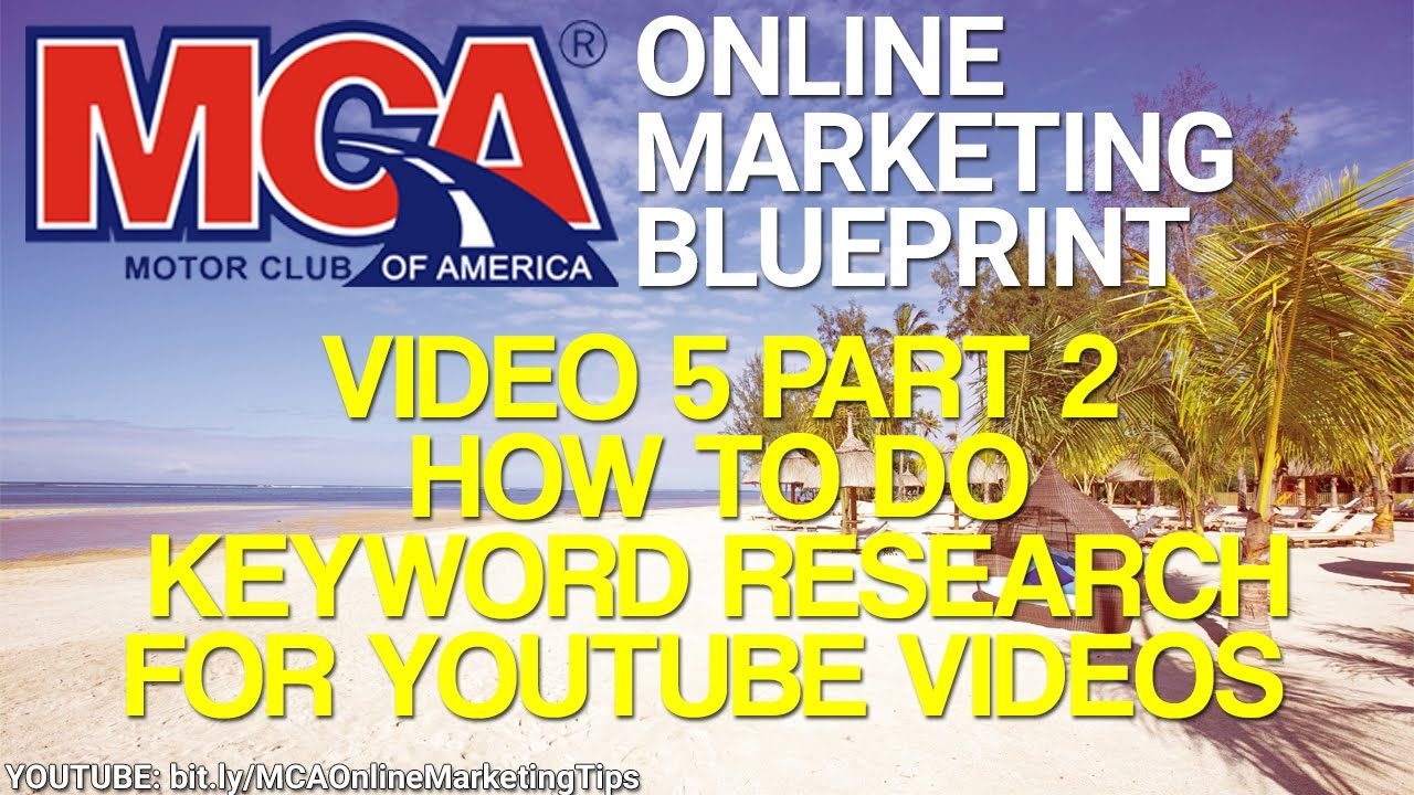 Mca online marketing blueprint 5 part 2 how to do keyword research mca online marketing blueprint 5 part 2 how to do keyword research for youtube video get your mca membership here httpthiscarclubpays improve malvernweather Image collections