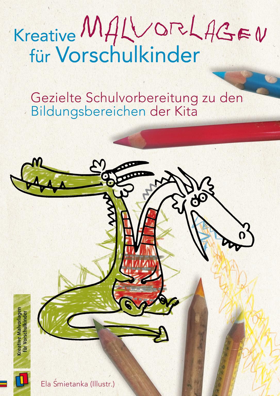 """Kreative Malvorlagen für Vorschulkinder"""" ist der Titel unserer ..."""