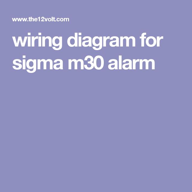 Wiring Diagram For Sigma M30 Alarm