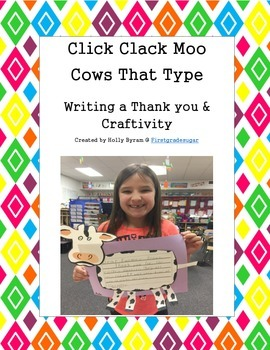 Click Clack Moo Thank You Writing And Craftivity  Mentor Texts