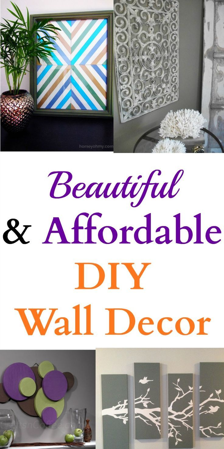 Beautiful Affordable Diy Wall Decor