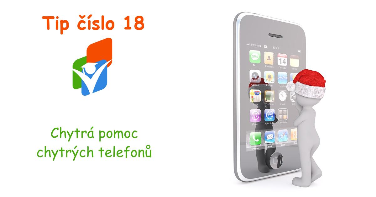 Tip ke studiu číslo 18: Chytrá pomoc chytrých telefonů