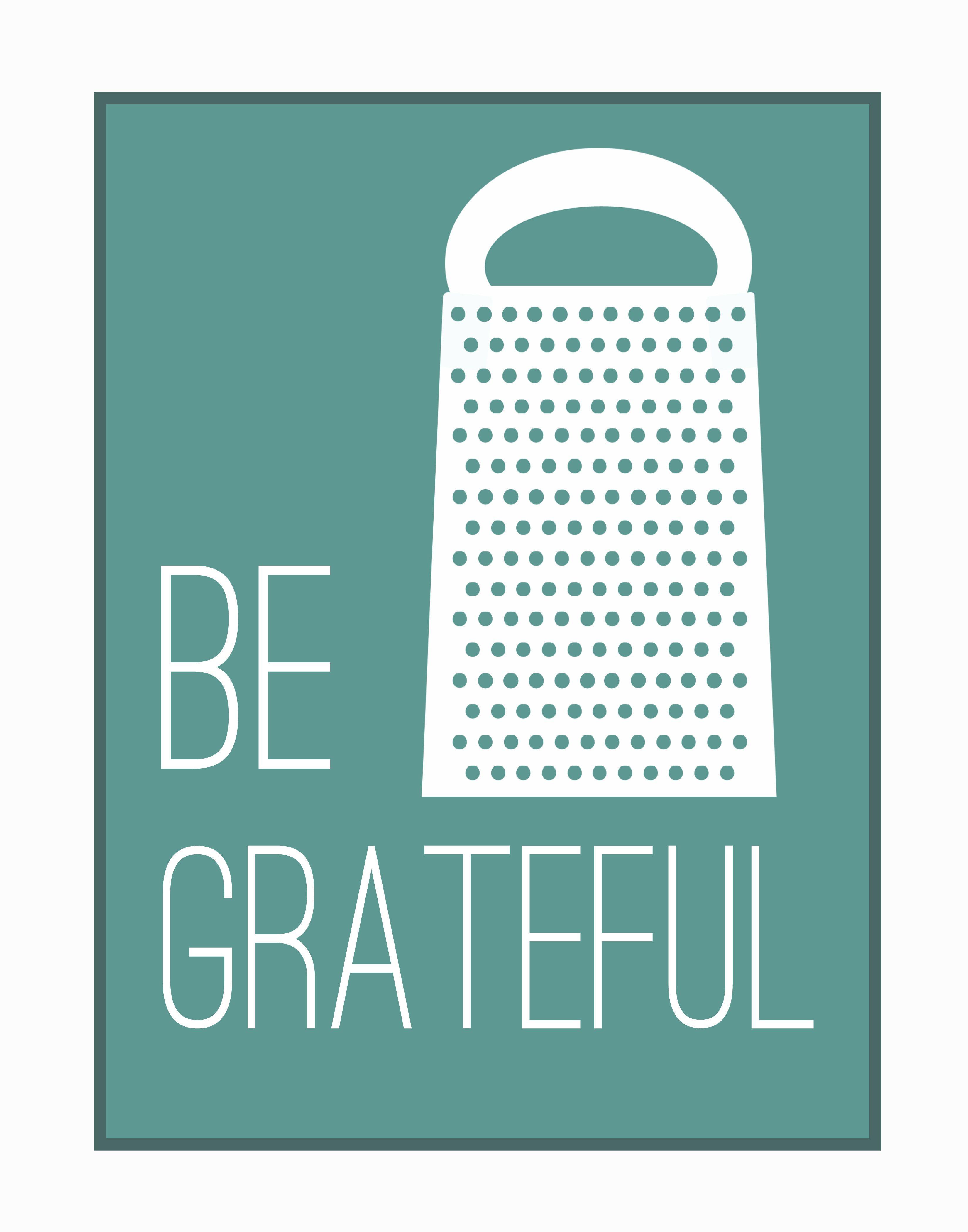 Be grateful x full inspire pinterest grateful cheese