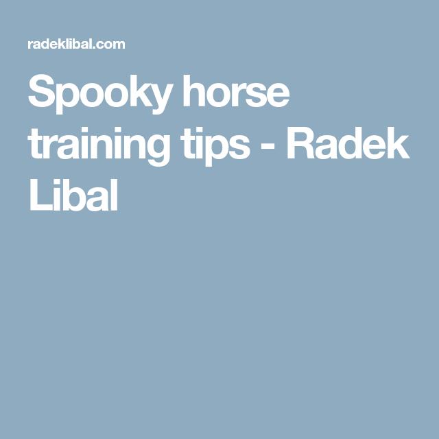 Spooky Horse Training Tips