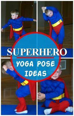 Superhero Yoga Pose Ideas | Pink Oatmeal #superherocrafts
