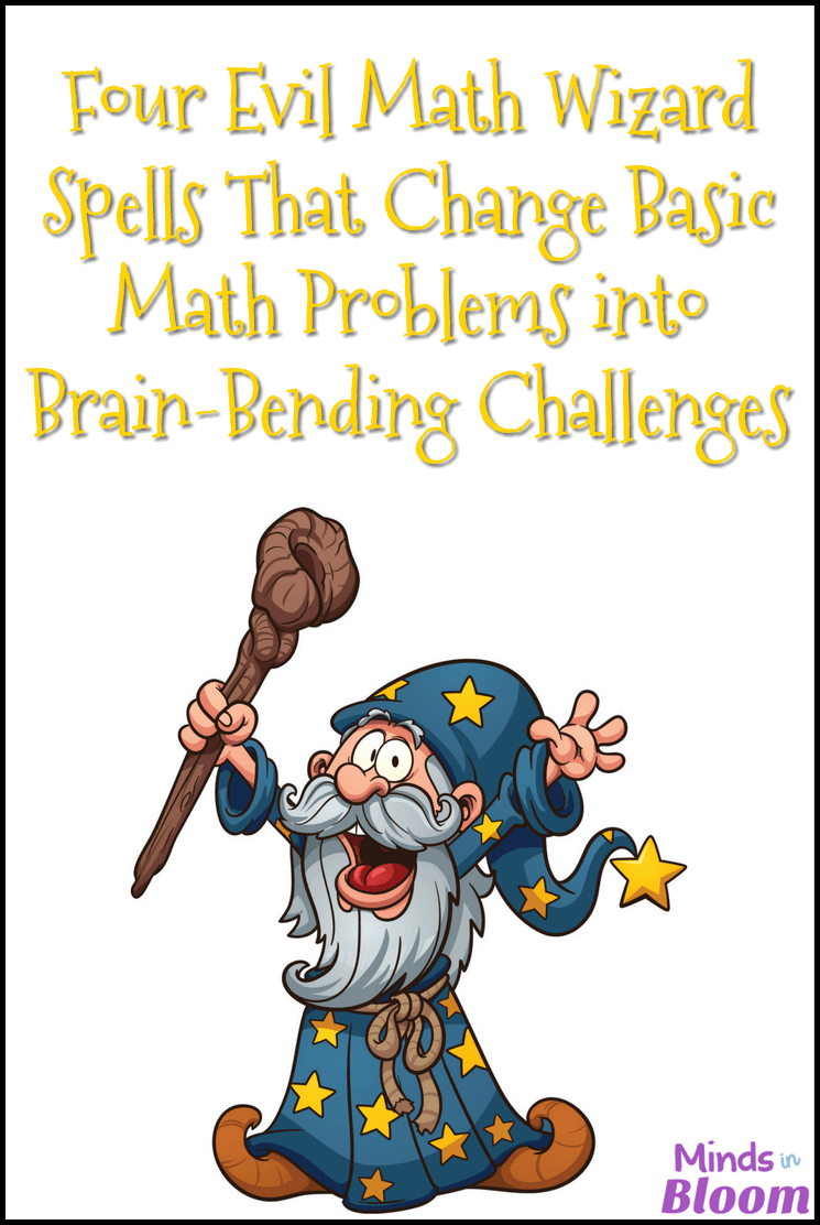 Four Evil Math Wizard Spells That Change Basic Math Problems into ...