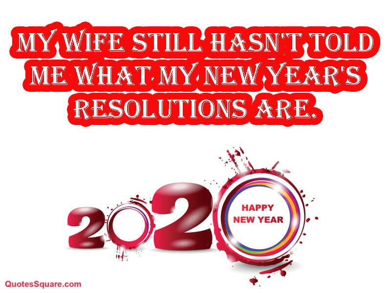 Funny New Year 2020 Wife Joke One Liner Meme Funny new