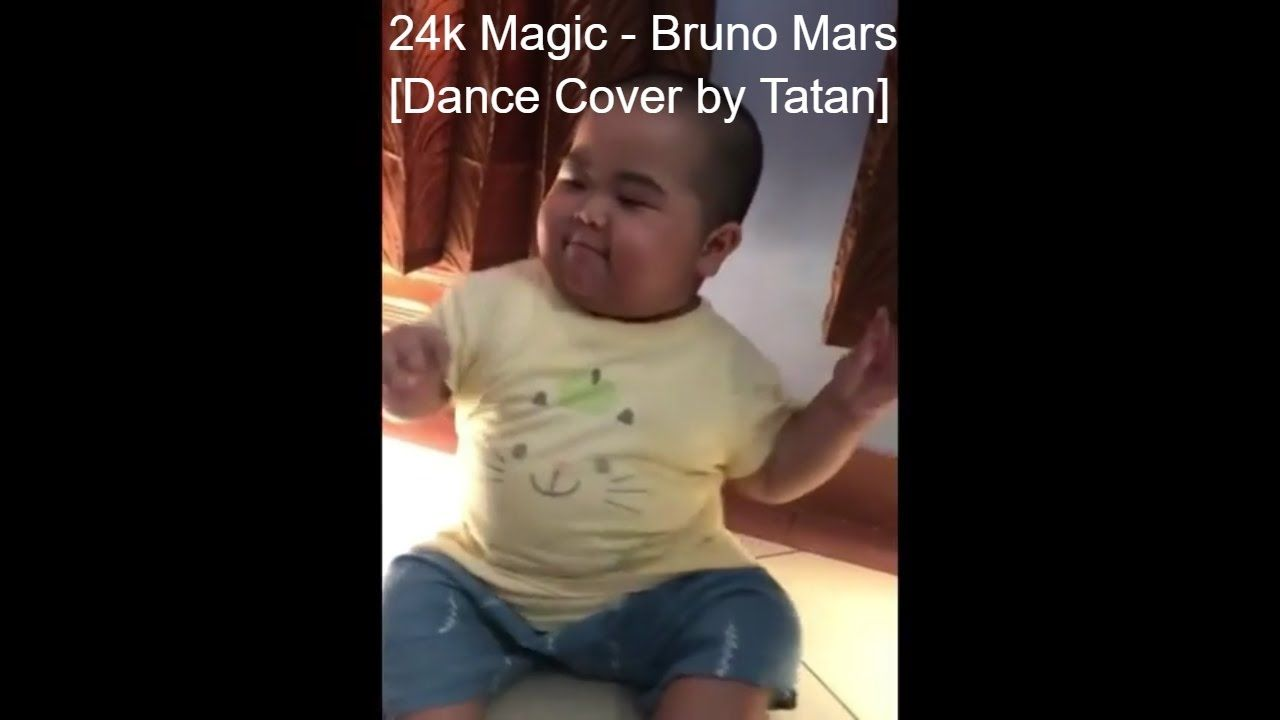 Funny Baby Video 24K Magic Bruno Mars Dance Cover By Baby Tatan