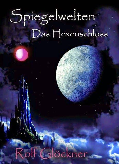 Eine Reise voller Abenteuer und magische Wesen Das Buch muss man einfach haben  Lesemappe: ☆Rezi☆ Spiegelwelten- Das Hexenschloss