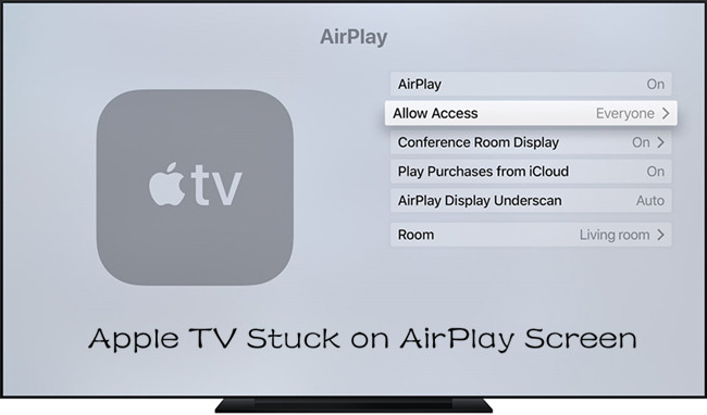 [Solved] Apple TV Stuck on Airplay Screen Apple tv
