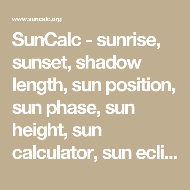 SunCalc Sunrise Sunset Shadow Length Sun Position Sun Phase - Solar calculator map