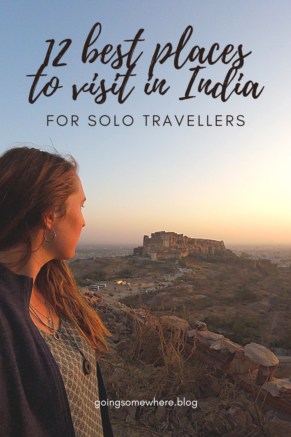 12 Best Places To Visit In India For Solo Travellers In 2020 Solo Travel Travel Destinations Asia Cool Places To Visit
