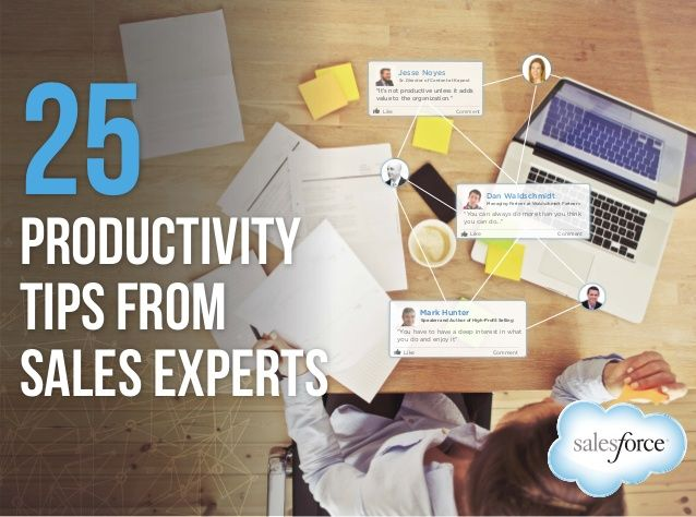 25 Productivity Tips from Sales Experts by Salesforce via slideshare