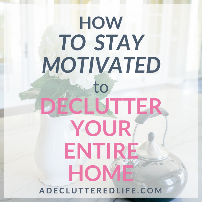 Decluttering an entire home of items you no longer use