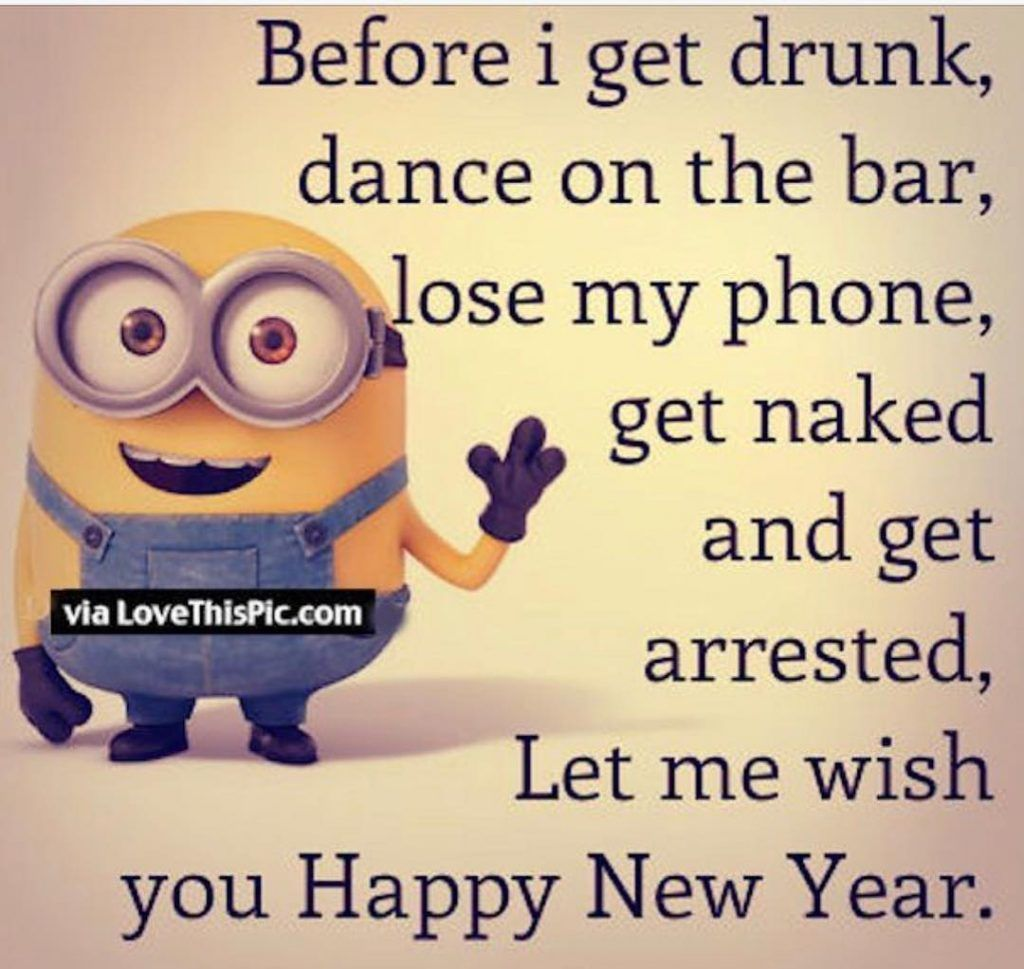 Happy New Year 2019 New Year Quotes Funny Hilarious New Year Wishes Funny Happy New Year Quotes Funny