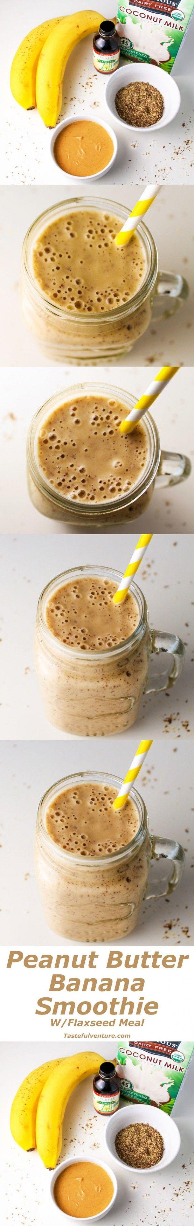 Peanut Butter Banana Smoothie (with Flaxseed Meal - Tastefulventure #flaxseedmealrecipes