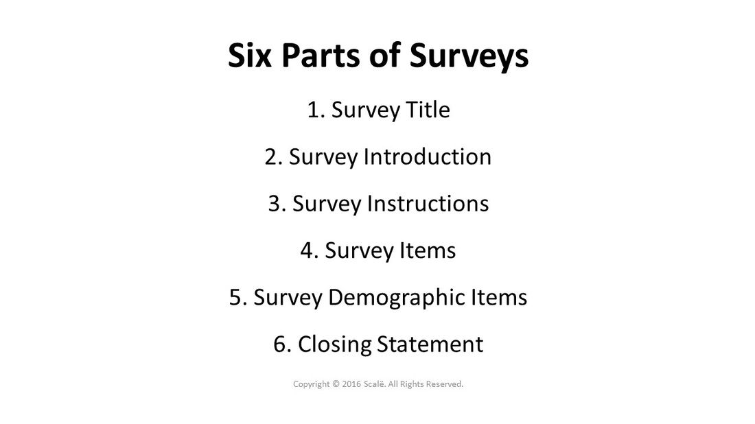 There Are Six Parts To Any Survey Title Introduction
