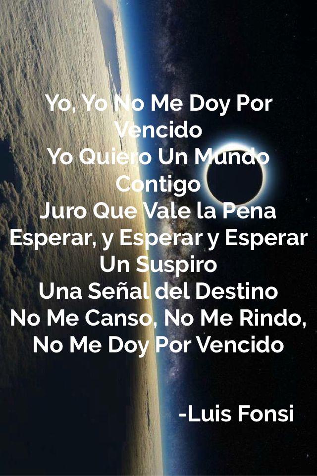 Luis Fonsi Canciones De Amor Canciones Me Doy Por Vencido