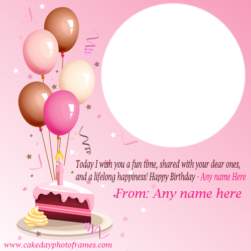 Happy Birthday wishes card with Name and Photo is the best