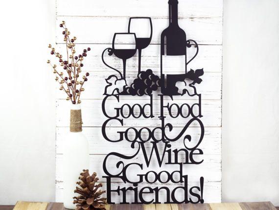 Wine Signs Decor Unique Good Food Good Wine Good Friends Metal Sign  Kitchen Decor Design Decoration