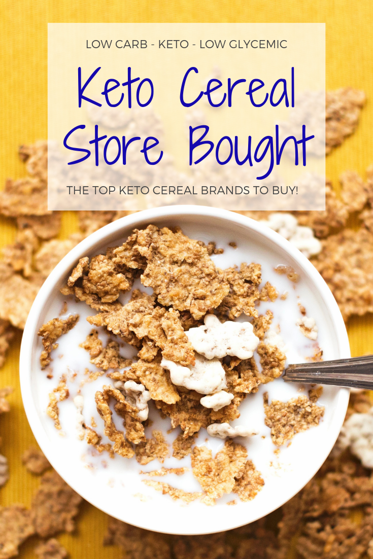 Keto Cereal Best 19 Low Carb Keto Cereal Brands 2020 Keto Cereal Low Carb Cereal Low Carb Keto