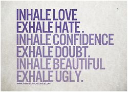 #done #confidence inhale exhale