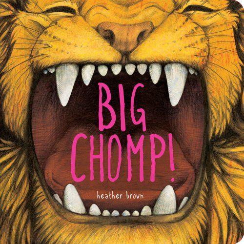 Big Chomp by Heather Brown