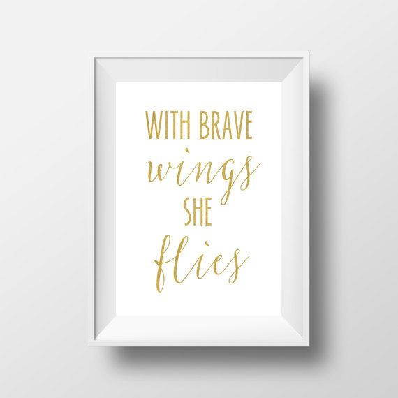 Nursery Print, With Brave Wings She Flies Print, Gold Print, Nursery Printable, Gold Nursery, Baby Girl Print, Gold Nursery Quote