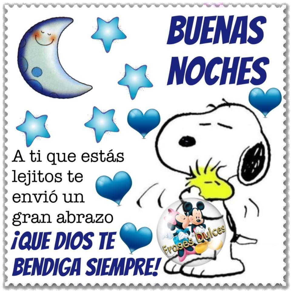 Buenas noches un abrazo | Snoopy | Pinterest | Snoopy, Spanish ...