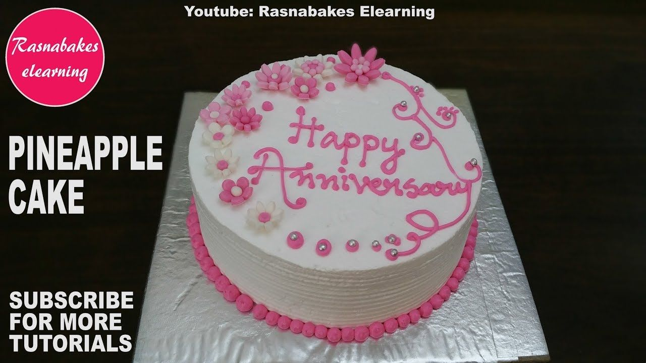 How To Make Pineapple Cake Easy Birthday Or Anniversary Vanilla Cake Wi In 2020 Happy Anniversary Cakes Happy Marriage Anniversary Cake Happy Wedding Anniversary Gifts