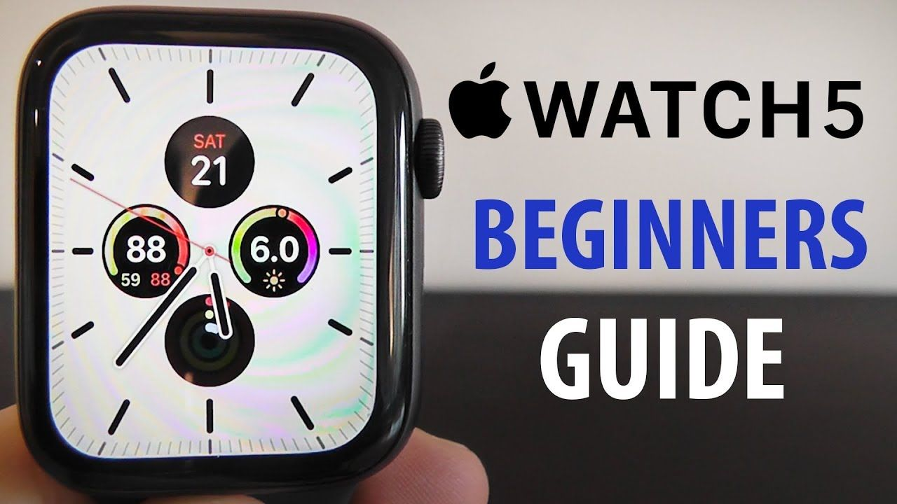 Apple Watch Series 5 Complete Beginners Guide YouTube