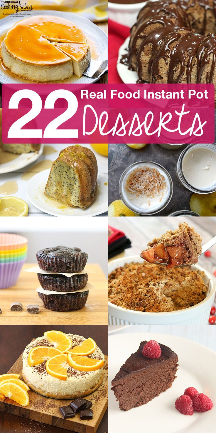 22 real food instant pot desserts dulces real food instant pot desserts whole foods only just when you think forumfinder Images