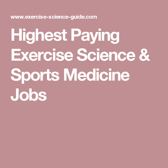 highest paying exercise science sports medicine jobs