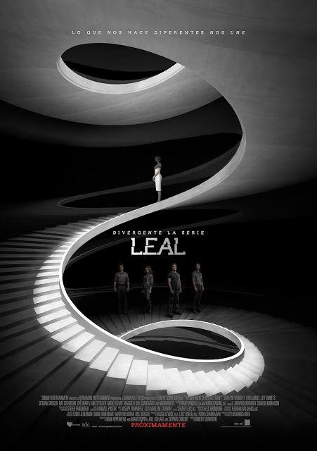 Nuevo Poster de: DIVERGENTE LA SERIE: #LEAL