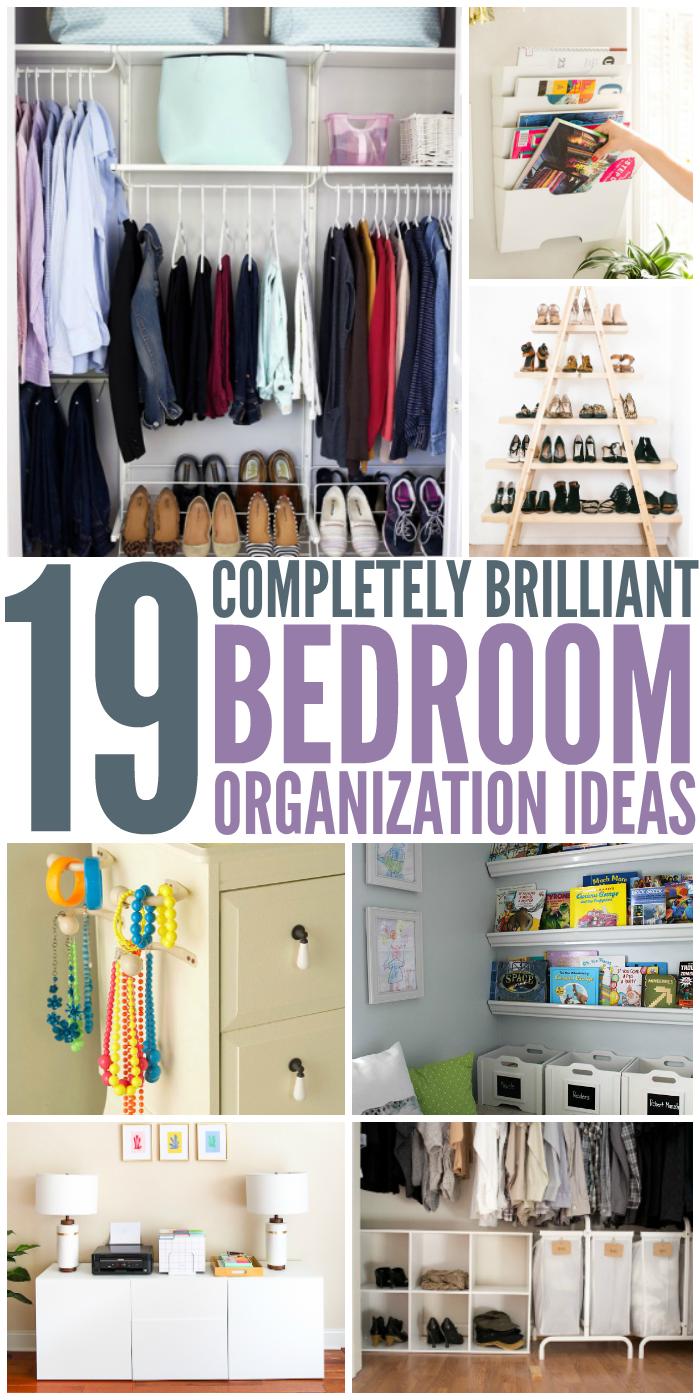19 Bedroom Organization Ideas Organization Bedroom Room Organization Bedroom Small Bedroom Organization