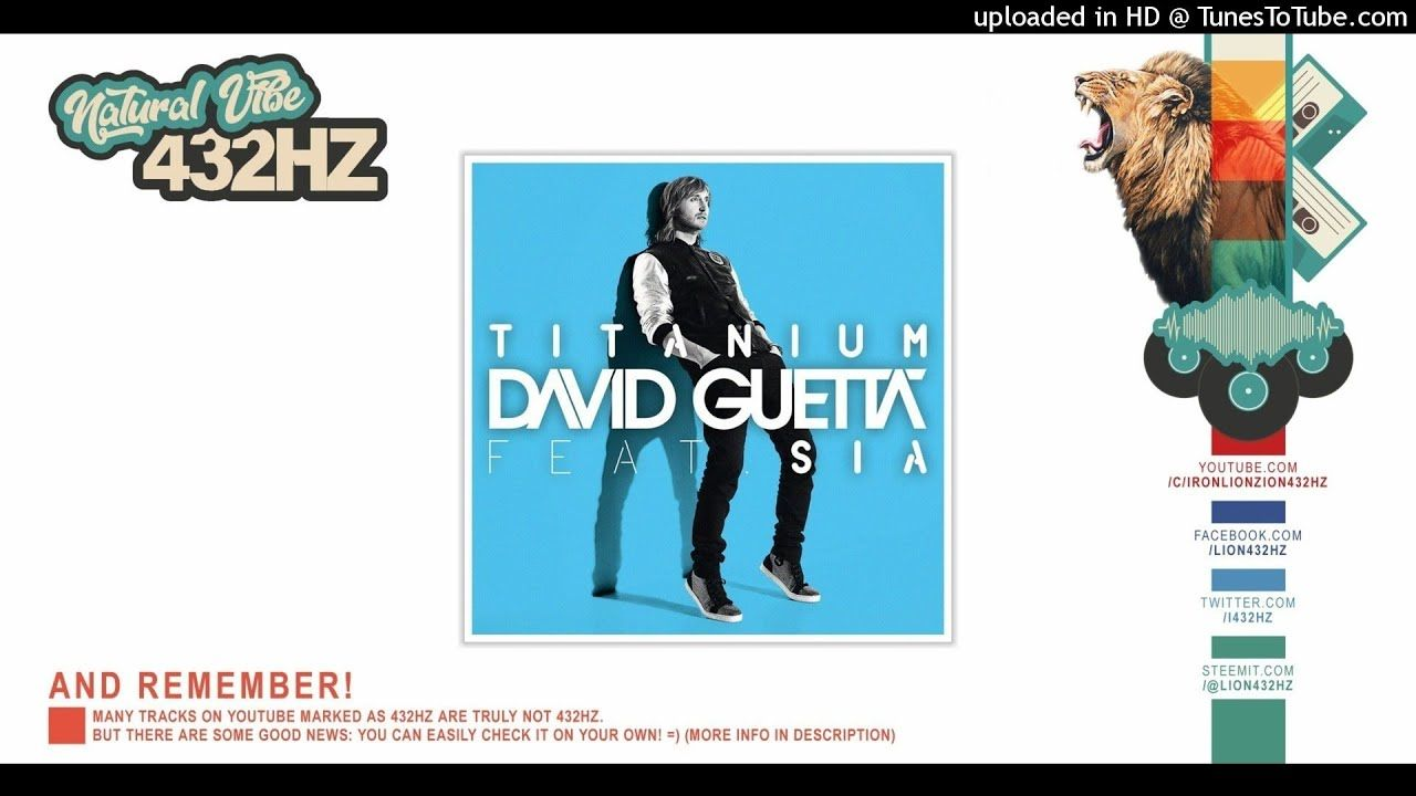 David Guetta - Titanium ft  Sia | 432hz | Generations of