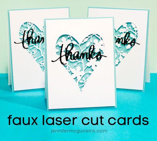 """Faux Laser Cut Cards Video by Jennifer McGuire Ink Leikkaa ensin sydän kortin keskelle, leikkaa erikseen """"intricate die cuts"""" ja liimaa ne sydämen taustapuolelle ylettymään reunasta reunaan. Liimaa korttipohjalle"""