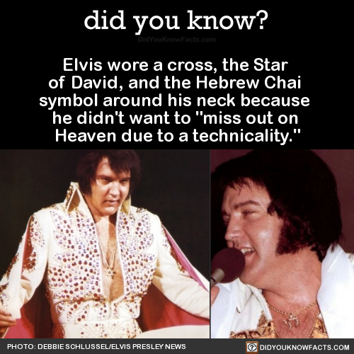 Elvis Wore A Cross The Star Of David And The Hebrew Chai Symbol
