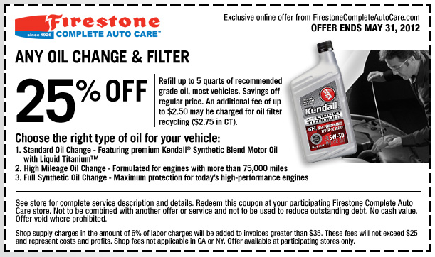 25 Off An Oil Change At Firestone Oil Change Printable Coupons