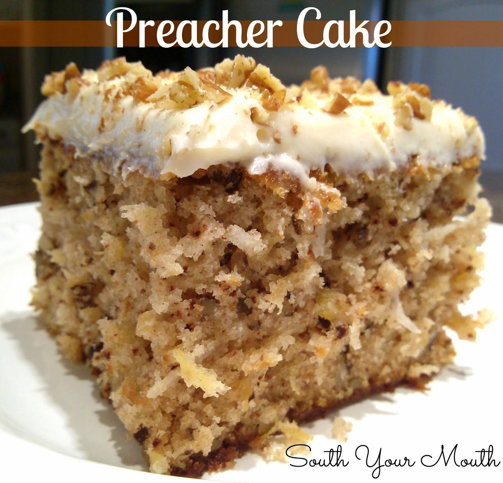 Preacher Cake Tender Moist With Crushed Pineapple Pecans And Coconut A Cream