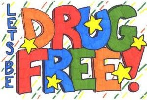 Drug Free Posters For School For Free October 18 24 2010 Is