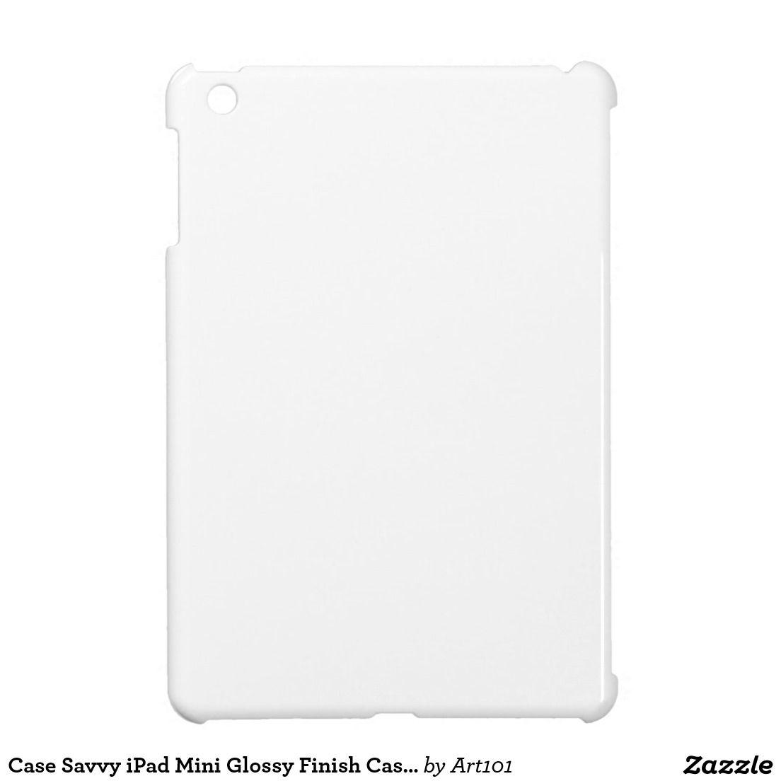 Case savvy ipad mini glossy finish case template ipad mini cases case savvy ipad mini glossy finish case template ipad mini cases pronofoot35fo Gallery